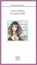 """Copertina del libro """"Una storia di disamore"""""""