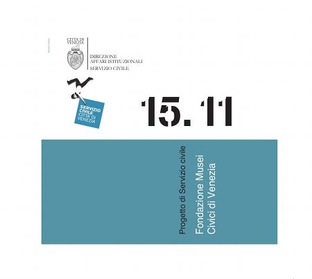 15 - L'offerta integrata della Fondazione dei Musei Civici di Venezia: educazione - promozione - catalogazione - fruibilità dei reperti artistici, storici e monumentali