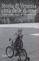 """Copertina del volume """"Storia di Venezia Città delle donne"""
