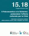 Il Palcoscenico e lo Schermo: potenziare l'offerta culturale per la Città (3 volontari)