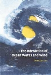 The Interaction of Ocean Wawes an Wind