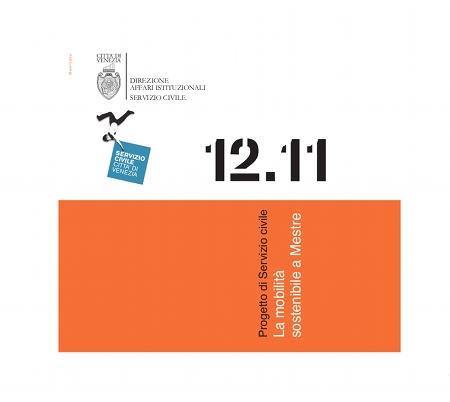 12 - La mobilità sostenibile a Mestre. Progettazione e sperimentazione di nuove forme di promozione, comunicazione e incentivazione
