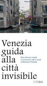 """Copertina libro """"Venezia guida alla città invisibile"""""""