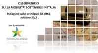 Immagine copertina presentazione di sinteri del rapporto sulla mobilità sostenibile in Italia sulle principali 50 citta in Italia Ed. 2012