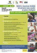 """locandina seminario """"Salute e sicurezza stradale nei percorsi casa-scuola: un piano strategico"""" 22 gennaio 2016"""