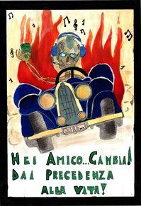 """disegno 1° classificato classe I H """"Bellini"""" uno scheletro che guida una macchina lo slogan: hei amico cambia. dai precedenza alla vita"""