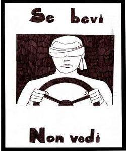 """disegno 1° classificato classe IIA """"Antonio Gramsci"""" Un uomo bendato alla guida. lo slogan: se bevi non vedi"""