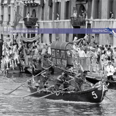 1966 Regata delle Caorline: l'equipaggio di Pellestrina vola verso la vittoria precedendo Murano-Vignole, Giudecca e Cavallino
